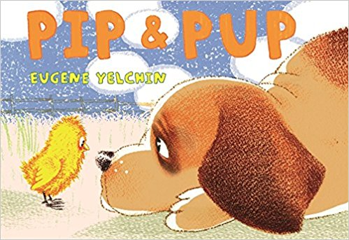 Pip & Pup by Eugene Yelchin | SLJ Review