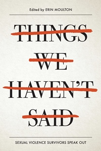 "Erin E. Moulton & Melissa Marr On Rape in YA, Nonfiction, & ""Things We Haven't Said"""