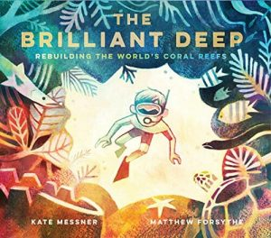 The Brilliant Deep by Kate Messner | SLJ Review