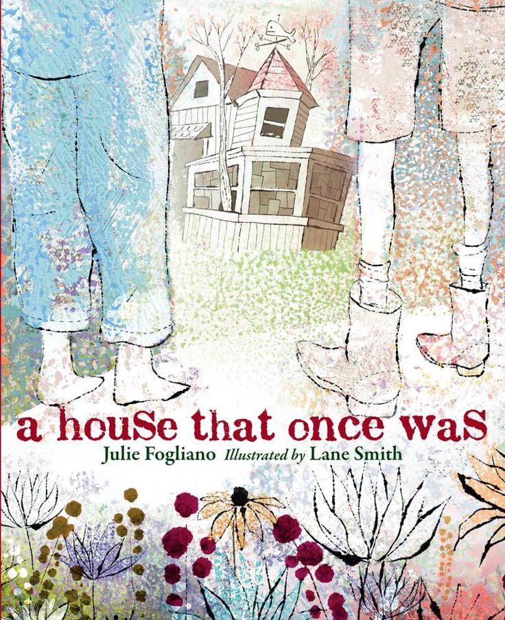 A House That Once Was by Julie Fogliano | SLJ Review