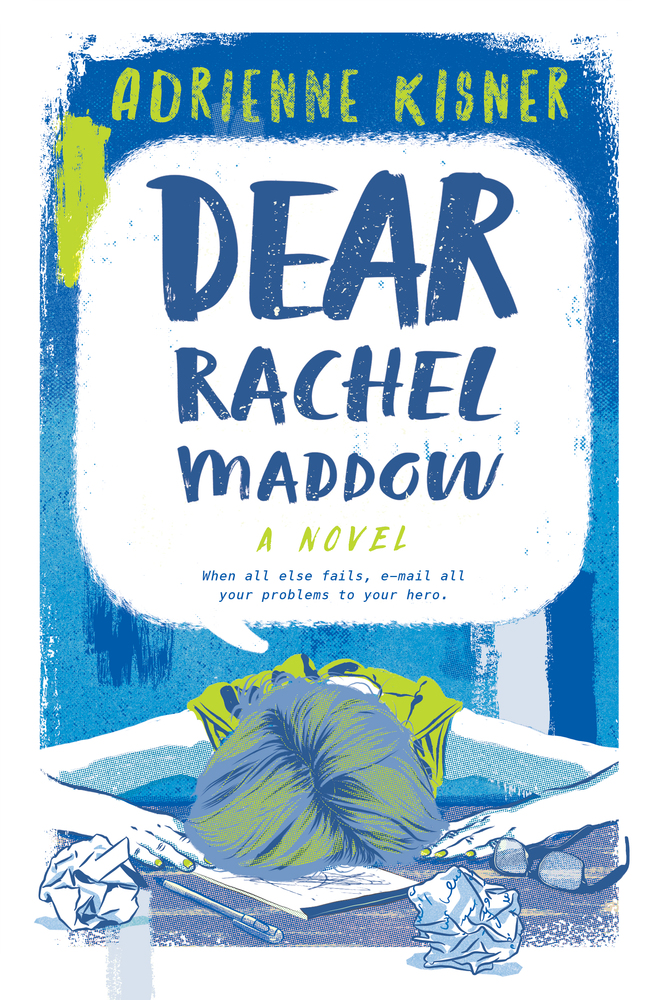Dear Rachel Maddow by Adrienne Kisner | SLJ Review