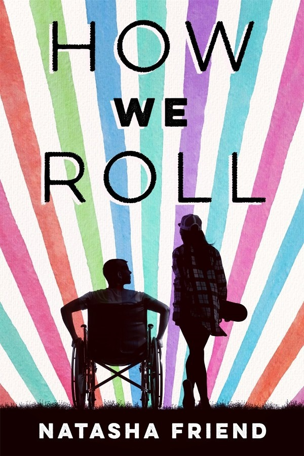 How We Roll by Natasha Friend | SLJ Review