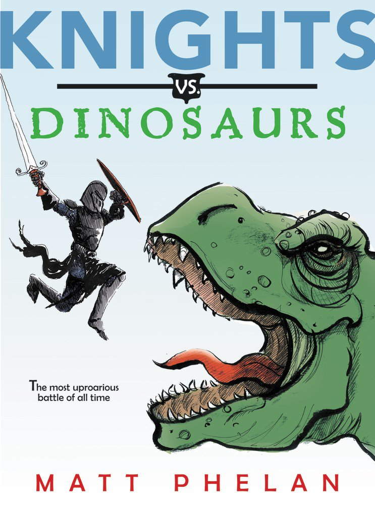 Knights vs. Dinosaurs by Matt Phelan | SLJ Review