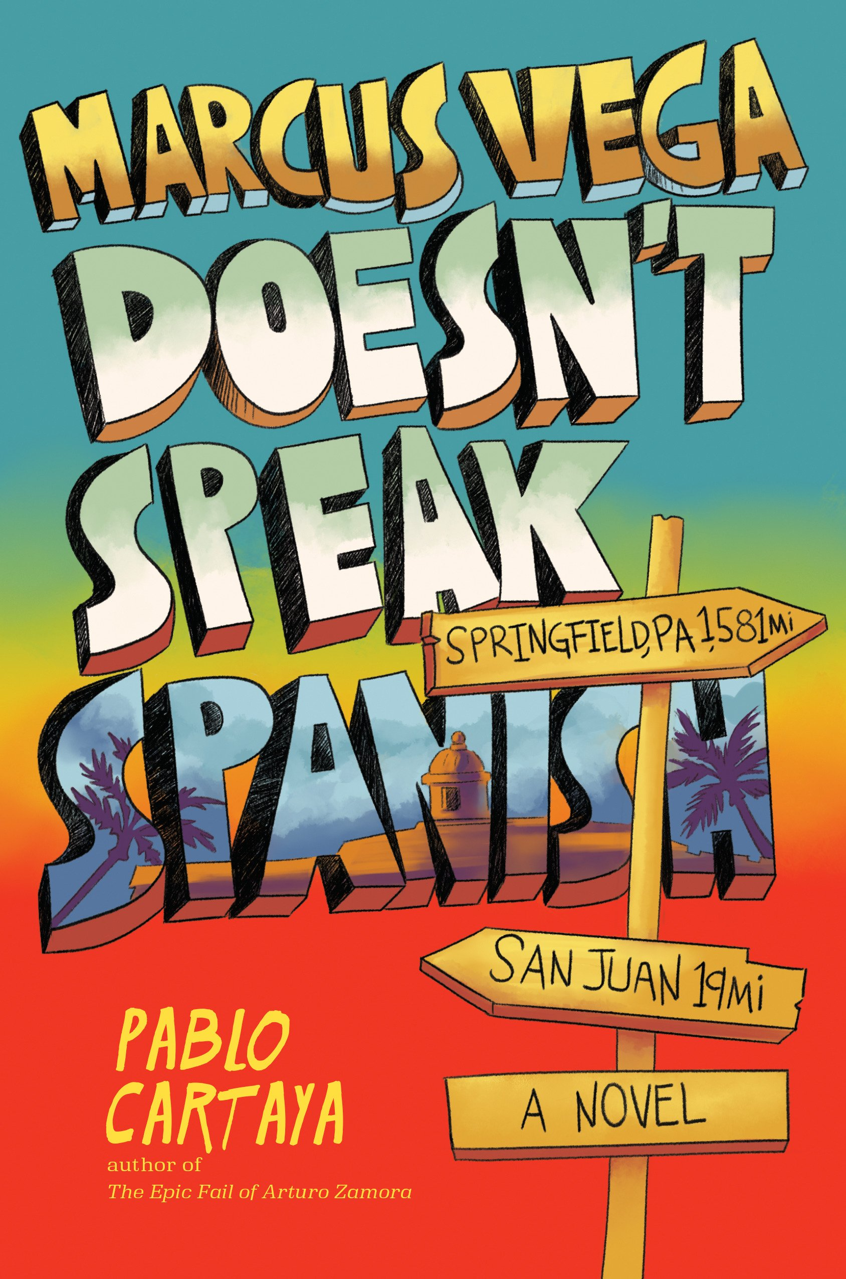 Marcus Vega Doesn't Speak Spanish by Pablo Cartaya | SLJ Review