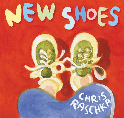 New Shoes by Chris Raschka | SLJ Review