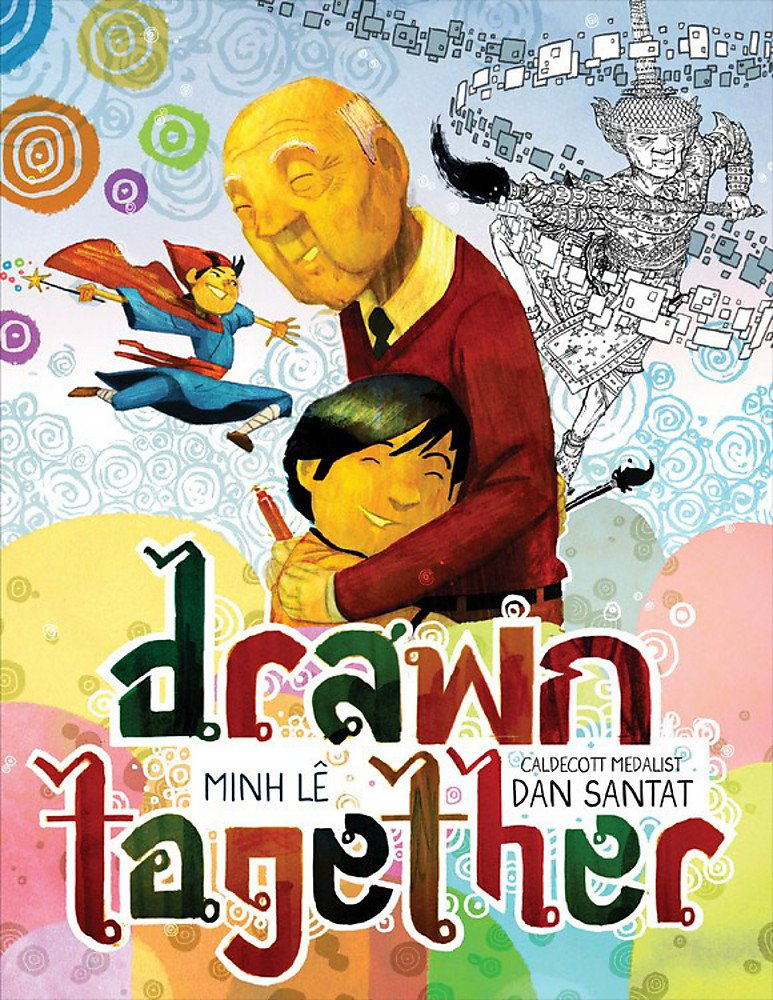 Drawn Together by Minh Lê | SLJ Review