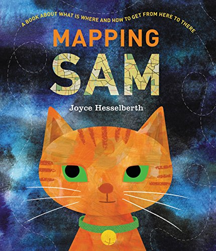 Mapping Sam by Joyce Hesselberth | SLJ Review
