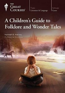 A Children's Guide to Folklore and Wonder Tales by Hannah B. Harvey | SLJ Audio Review