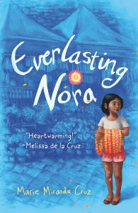Everlasting Nora by Marie Miranda Cruz | SLJ Review