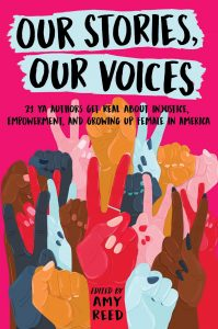 Our Stories, Our Voices by Amy Reed | SLJ Review