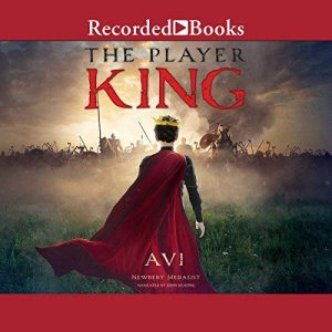 The Player King by Avi | SLJ Audio Review