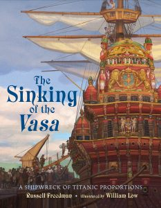 The Sinking of the Vasa by Russell Freedman | SLJ Review