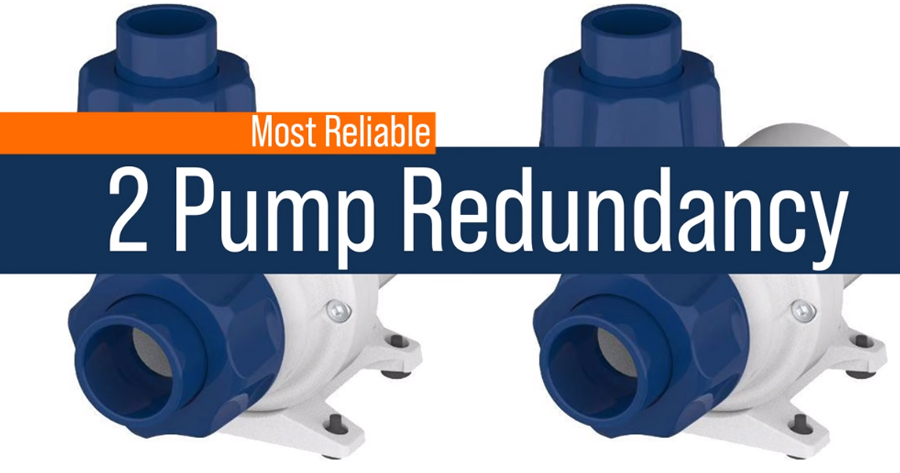 Most Reliable - Two pumps instead of one