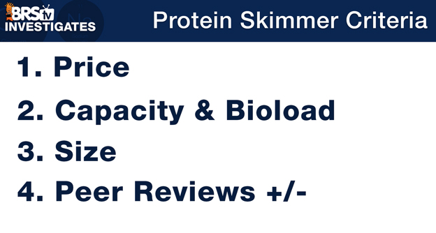 Protein Skimmer Selection Criteria