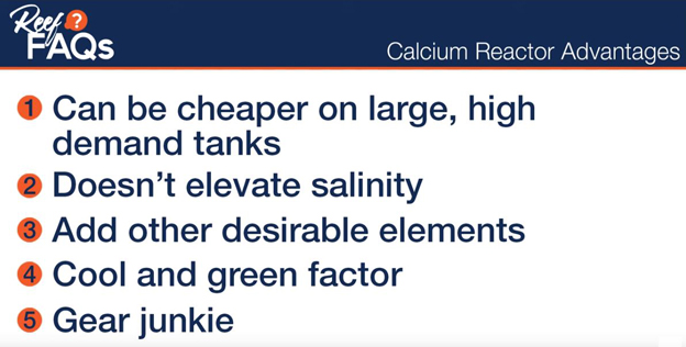 List of advantages when using a calcium reactor on your reef tank