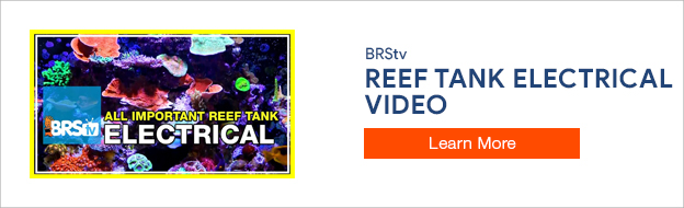 Week 6: Wiring your reef tank, everything you forgot to think about | 52 Weeks of Reefing
