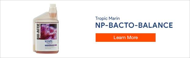 NP-Bacto-Balance - Tropic Marin