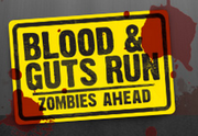 Blood and Guts Run