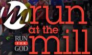 Run at the Mill