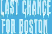 Last Chance for Boston