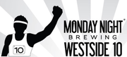 Monday Night Brewing Westside 10