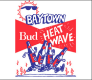 Baytown Bud Heatwave