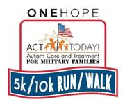 ACT Today! for Military Families 5k/10k