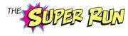 The Super Run