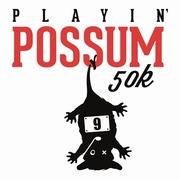 Playin' Possum 50K