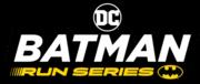 DC Batman Run Series - Los Angeles
