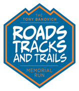 The Tony Banovich Roads, Tracks, and Trails Memorial Run