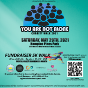 YOU ARE NOT ALONE Charity Run/Walk 5K
