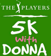 The PLAYERS 5K with Donna