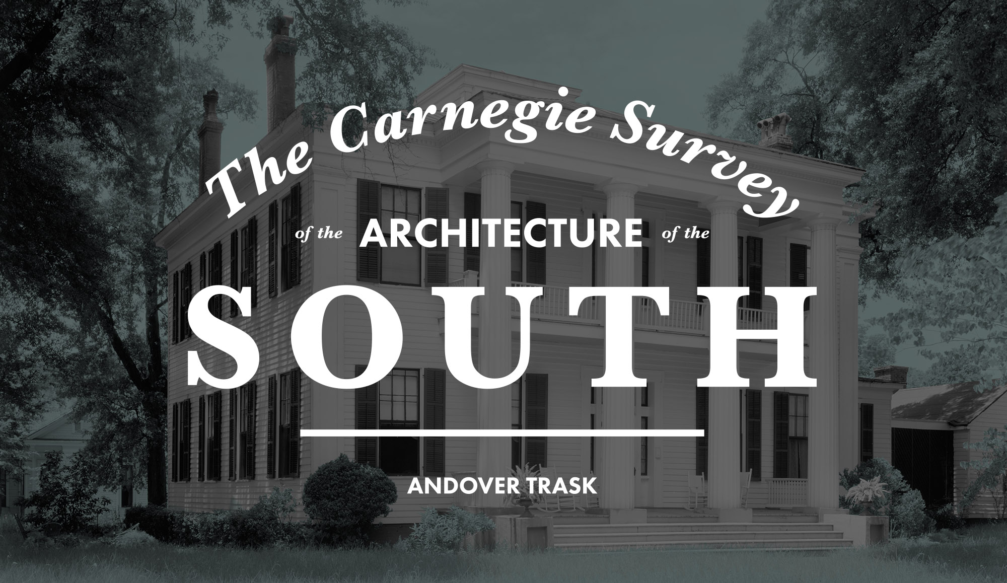 Carnegie Survey of the Historic Architecture of the South