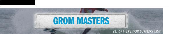 Grom Masters Boardmasters