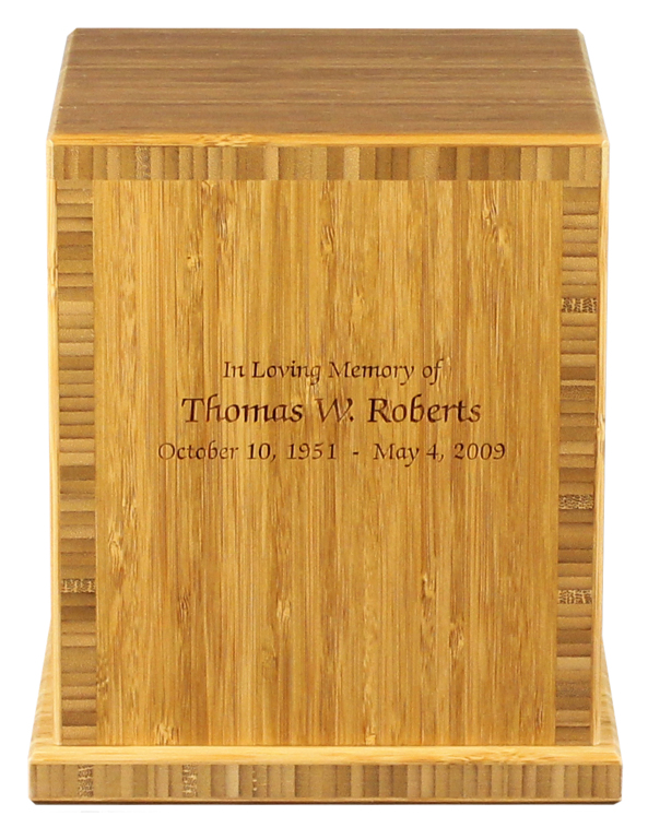 Earth Traditional Bamboo, Carmelized finish Includes 3 lines of engraved text  474.00 7.625 L x 7.625 W x 8.625 H 210 Cubic Inches