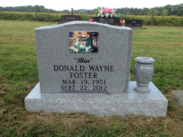 The Monument of Donald Wayne Blue Foster