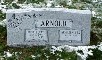 The Monument of Melvin Ray  Arvileen Cox Arnold
