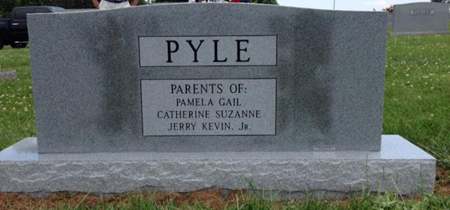 The Monument of Jerry K. Pyle, Sr.  Gwyneth C. Pyle