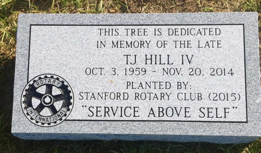Dedication Marker for T.J. Hill IV Stanford Rotary Club