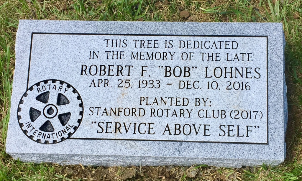 Dedication Marker for Robert F. Bob Lohnes Stanford Rotary Club