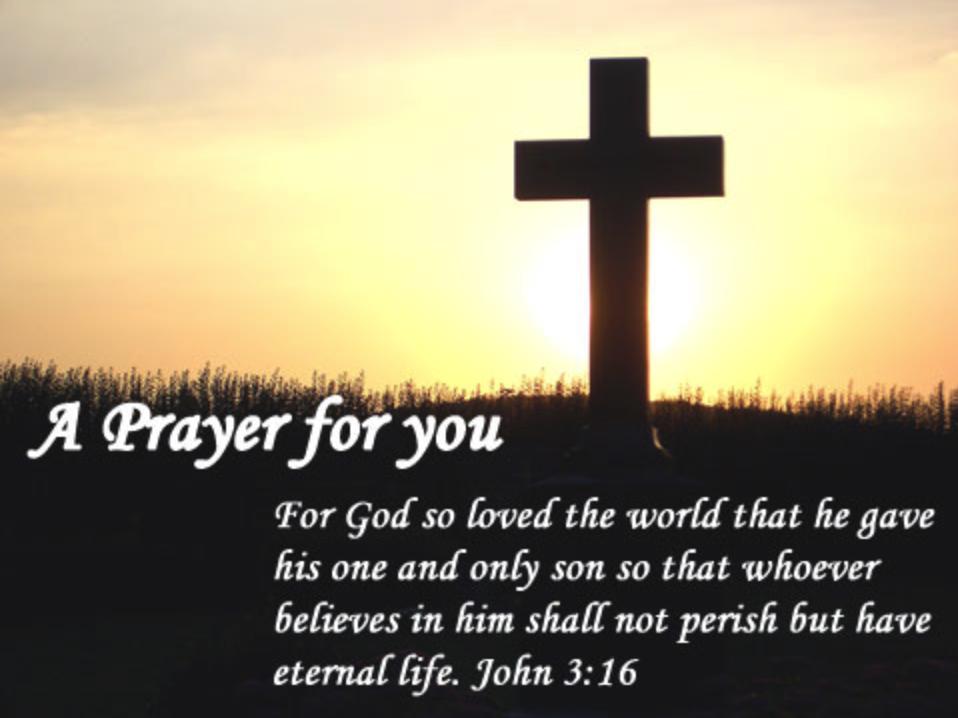 A Prayer For You...