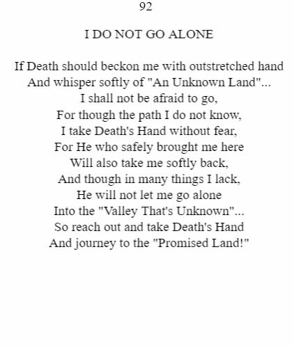 I Do Not Go Alone