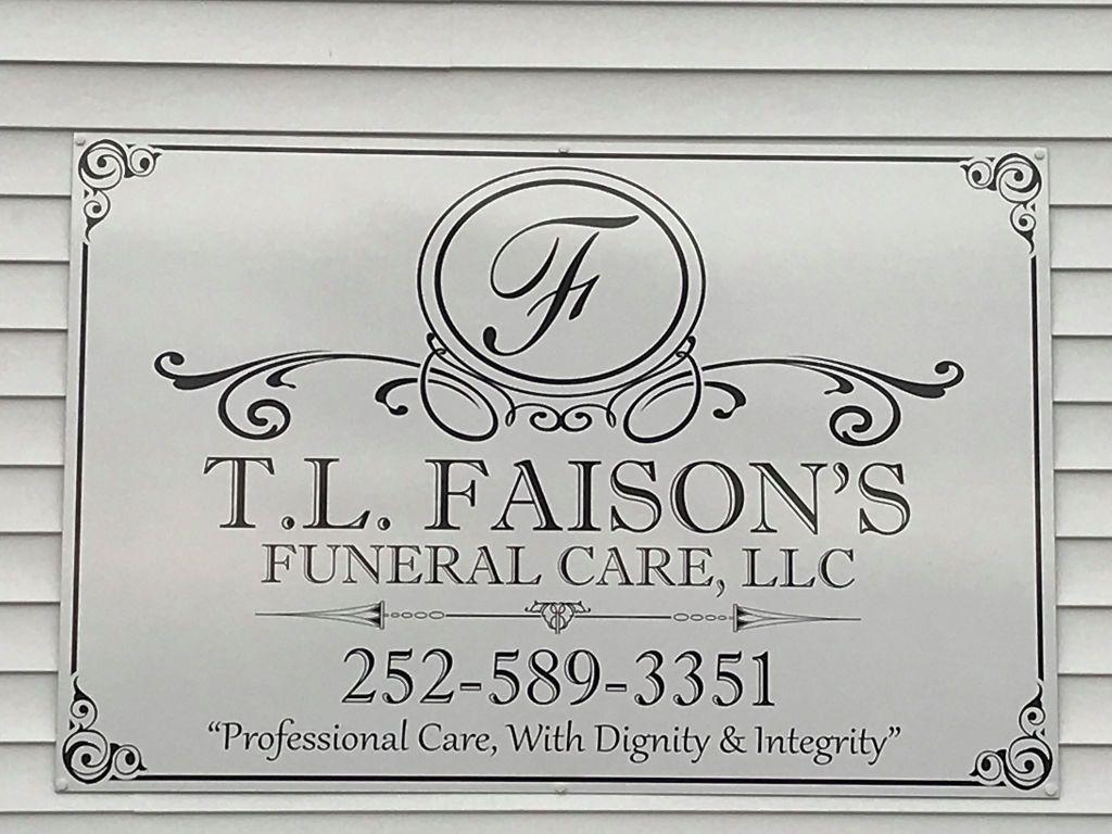 T. L. Faison's Funeral Care, LLC