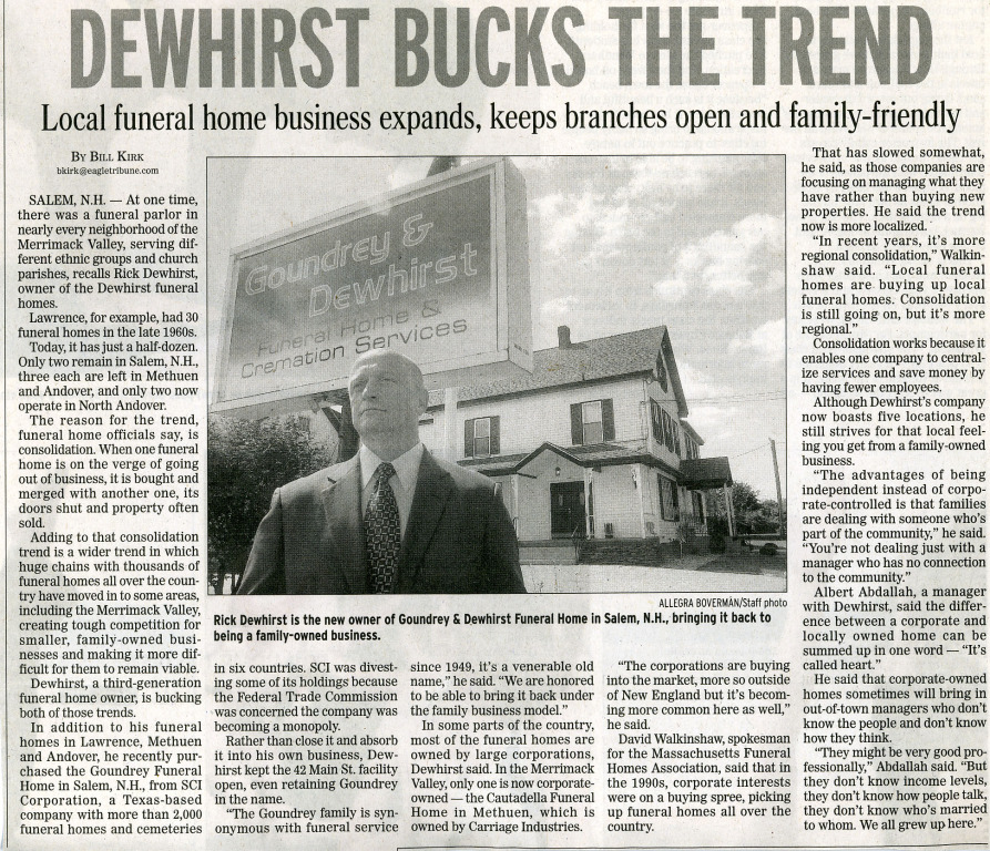 Dewhirst Bucks the Trend  Local Funeral Home Business Expands, Keeps Branches Open and Family Friendly