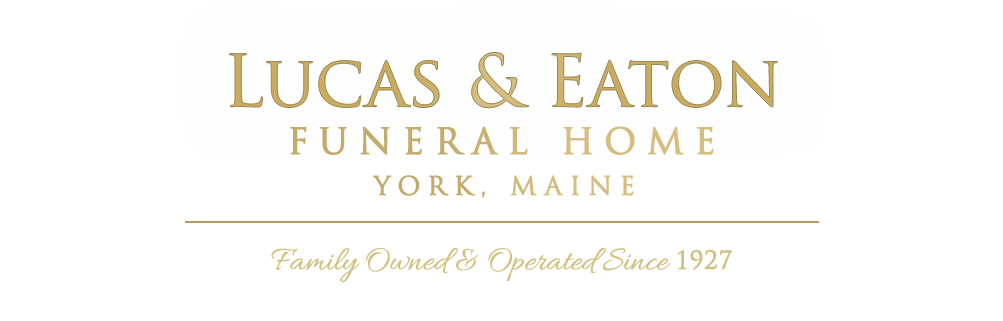 All Obituaries | Lucas & Eaton Funeral Home | York ME funeral home