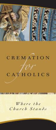 Cremation For Catholics Brochure