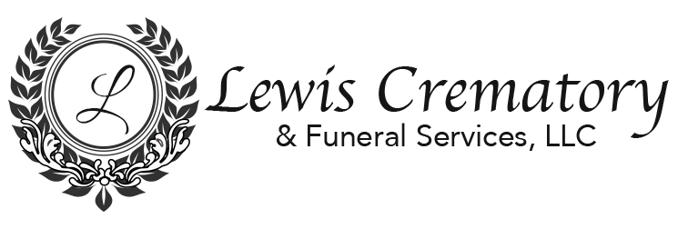 All Obituaries | Lewis Crematory & Funeral Services, LLC