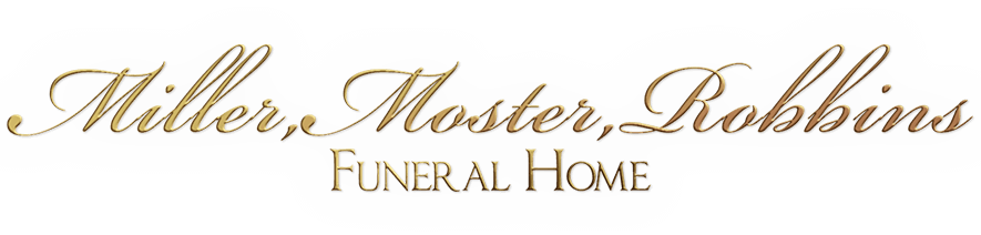 All Obituaries | Miller, Moster, Robbins Funeral Home | Connersville