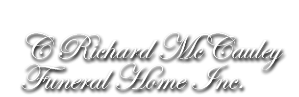 All Obituaries | C Richard McCauley Funeral Home Inc
